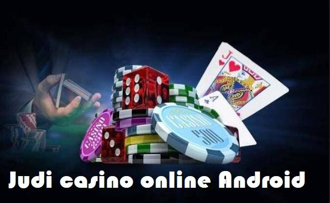 Ciri dari Bandar judi Casino Andalan