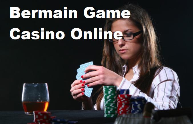 Bermain Game Casino Online