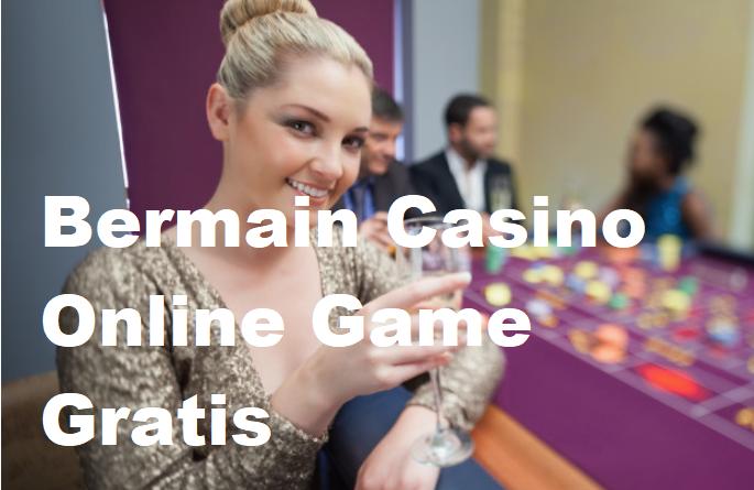 Bermain Casino Online Game Gratis